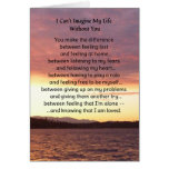 I Can't Imagine My Life Without You... Greeting Card