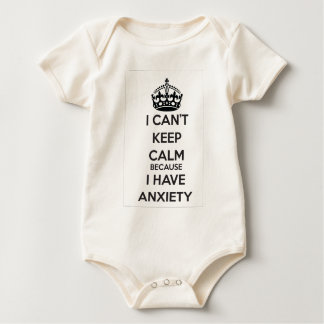 I Can't Keep Calm Because I Have Anxiety Bodysuit