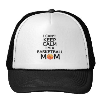 I can't keep calm, I am a basketball mom Trucker Hat