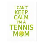 I can't keep calm, I am a tennis mom Postcard