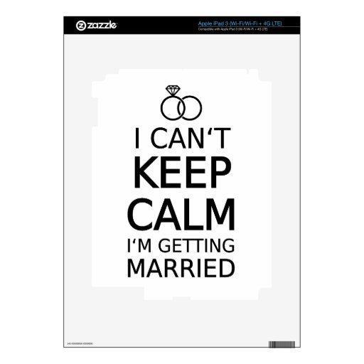 I can't keep calm, I am getting married Decal For iPad 3