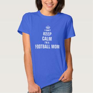 I can't keep calm I'm a Football Mom T Shirt