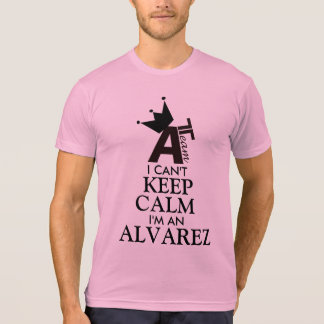 I Can't KEEP CALM, I'm a (Last Name) T Shirts