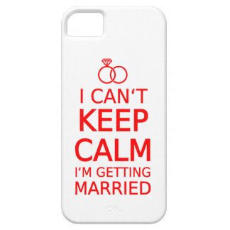 I can't keep calm, I'm getting married iPhone 5 Covers
