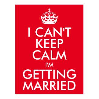 I Can't Keep Calm I'm Getting Married Postcard