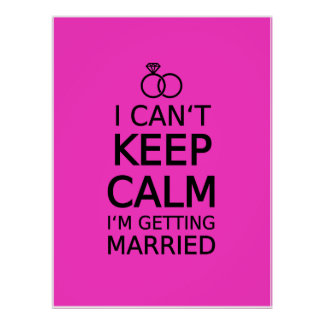 I can't keep calm, I'm getting married Print
