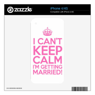 I Can't Keep Calm I'm Getting Married Skins For iPhone 4S