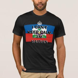 I CAN'T KEEP CALM I'M HAITIAN T-Shirt