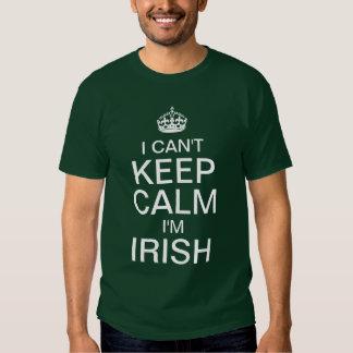 I can't keep calm I'm Irish T-shirts