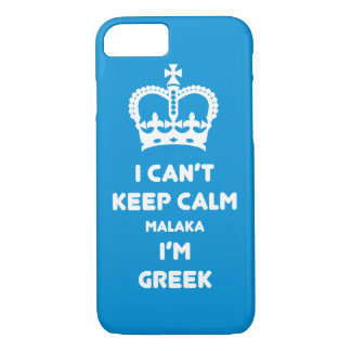 I can't keep calm Malaka ... iPhone 7 Case