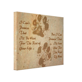I Can't Promise Pawprints Wrapped Canvas