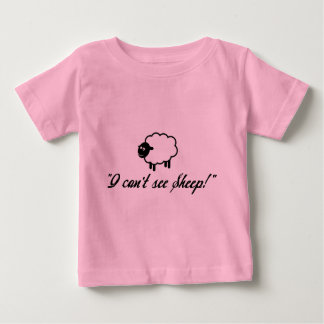 I Can't See Sheep! Baby T-Shirt