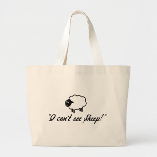 I Can't See Sheep! Large Tote Bag