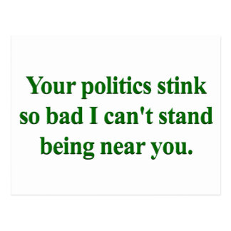 I Can't stand your politics Postcard
