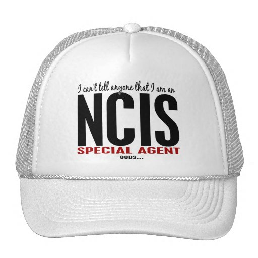 I Cant Tell Anyone NCIS Agent Trucker Hat