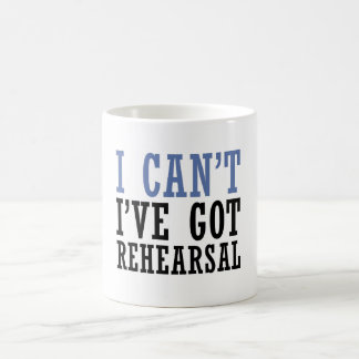 I Can't - Theater Coffee Mug