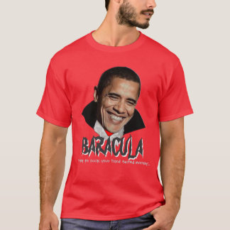 I can't think of anything scarrier: Baracula T-Shirt