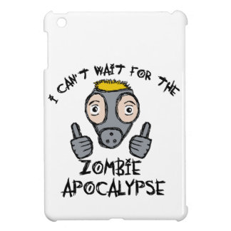 I can't wait for the ZOMBIE APOCALYPSE! Cover For The iPad Mini