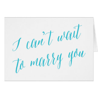 I Can't Wait to Marry You Aqua | Wedding Day Card