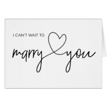 I Can't Wait to Marry You Wedding Card