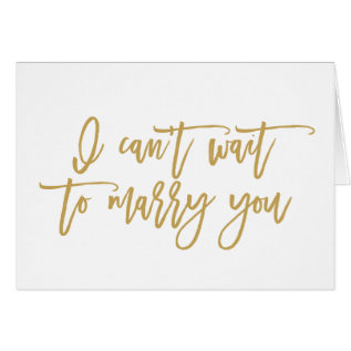 I Can't Wait To Marry You | Wedding Day Card at Zazzle