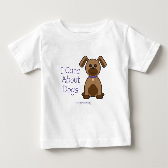 I Care About Dogs Baby T-Shirt