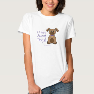 I Care About Dogs Shirt