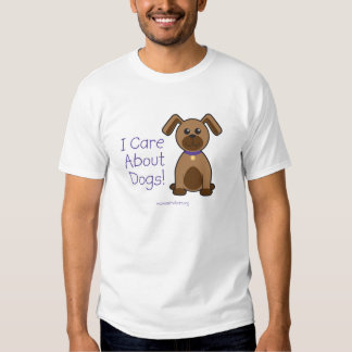I Care About Dogs T Shirt