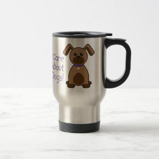 I Care About Dogs Travel Mug