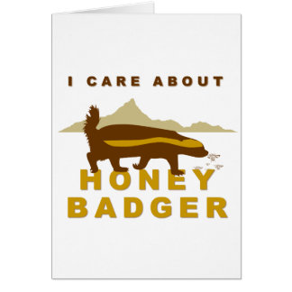 I care about honey badger card