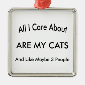I Care About My Cats Metal Ornament