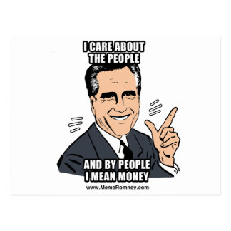 I CARE ABOUT THE PEOPLE AND BY PEOPLE I MEAN MONEY POST CARDS