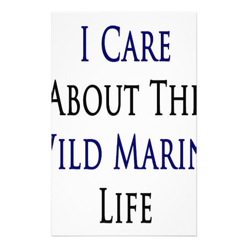 I Care About The Wild Marine Life Stationery