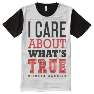 I CARE ABOUT WHAT'S TRUE - Dawkins All-Over Print T-shirt