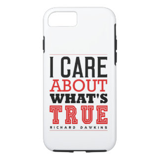 I CARE ABOUT WHAT'S TRUE - Dawkins iPhone 7 Case