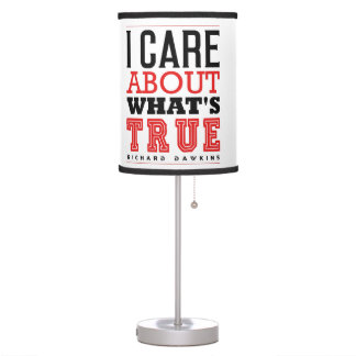 I CARE ABOUT WHAT'S TRUE - Richard Dawkins Table Lamp