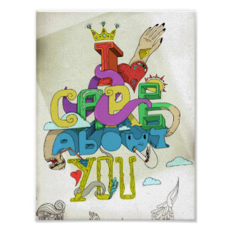 I Care About You Print