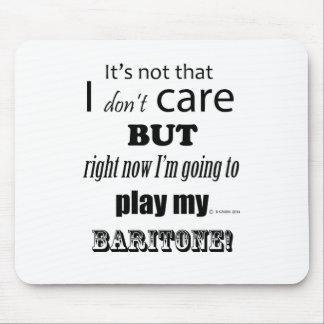 I Care Baritone Mouse Pad