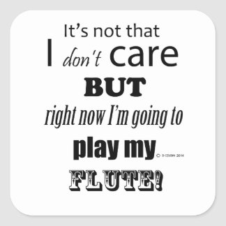 I Care Flute Square Sticker