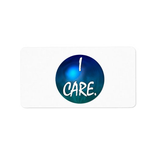 """I care.  """"I care"""" in white text on blue green glob Address Label"""