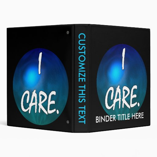 """I care.  """"I care"""" in white text on blue green glob Vinyl Binders"""