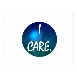 """I care.  """"I care"""" in white text on blue green glob Postcard"""