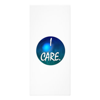 """I care.  """"I care"""" in white text on blue green glob Rack Card"""
