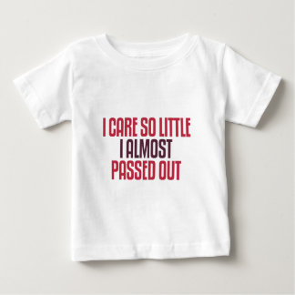 I Care So Little Baby T-Shirt
