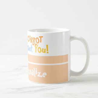 I Carrot About You Easter Coffee Mug
