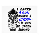 I Carry A Gun Because A Cop Is Too Heavy Custom Invite