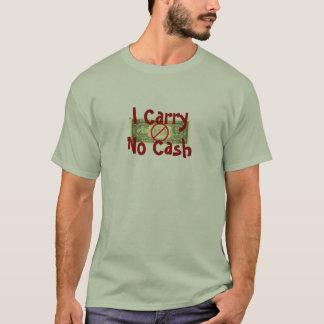 I carry No Cash anti-begger shirt