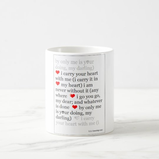 I Carry Your Heart With Me Famous Romantic Quote Coffee Mug