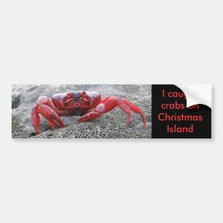 I caught crabs on Christmas Island, crab sticker Car Bumper Sticker