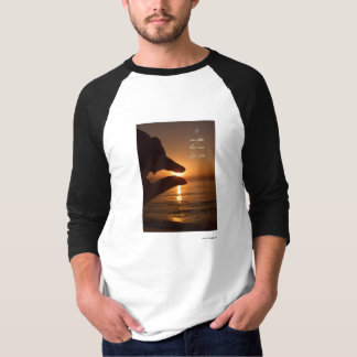 I caught the sun for you shirt